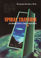 "Cover of the Book ""Spiral Traverse"", edited by Prof. Konstantin Korotkov, St. Petersburg (c) Korotkov, 2011."